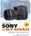 Course Technology Ptr David D. Busch - David Busch's Sony Alpha SLT-A55/A33 Guide to Digital Photography