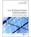 Egea Stefano Dell'Atti - La trasparenza informativa. L'impatto delle nuove regole su banche, mercato e clienti