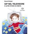 Einaudi Ragazzi Gianni Rodari - Gip nel televisore e altre storie in orbita