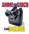 Anime In Gioco - Claudio Baglioni